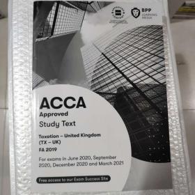 正版 ACCA Taxation-UK(TX-UK)FA2019  Stady Text  For  exams in June 2020,September 2020,December 2020 and March 20219781509728176
