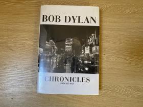 (私藏)Bob Dylan:Chronicles    诺奖得主 鲍勃·迪伦 自传《编年史》,精装毛边本