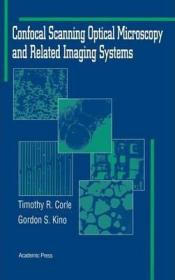 Confocal Scanning Optical Microscopy and Related Imaging Systems-共焦扫描光学显微镜及相关成像系统