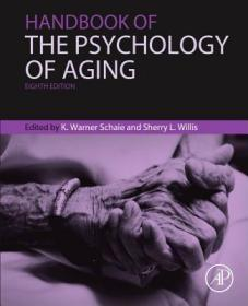 Handbook of the Psychology of Aging (8th edition)-衰老心理学手册(第8版)