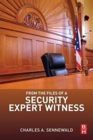 From the Files of a Security Expert Witness-从一个安全专家证人的档案中