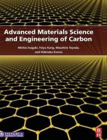 Advanced Materials Science and Engineering of Carbon-碳材料科学与工程