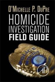 Homicide Investigation Field Guide-凶杀案调查现场指南