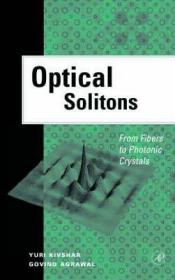Optical Solitons : From Fibers to Photonic Crystals-光孤子:从光纤到光子晶体