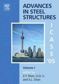 Fourth International Conference on Advances in Steel Structures-第四届国际钢结构发展大会