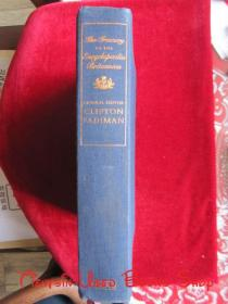The Treasury of the Encyclopaedia Britannica: More Then Two Centuries of Facts, Curiosities, and Discoveries from the Most Distinguished Reference Work of All Time(英语原版 布面精装本)大英百科全书宝库