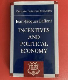【精装英文原版】法国经济学大师让-雅克·拉丰《刺激与政治经济学》Incentives and Political Economy