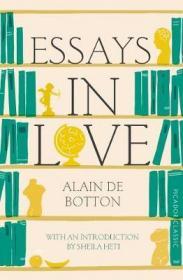 Essays In Love爱情笔记,阿兰·德波顿作品,英文原版