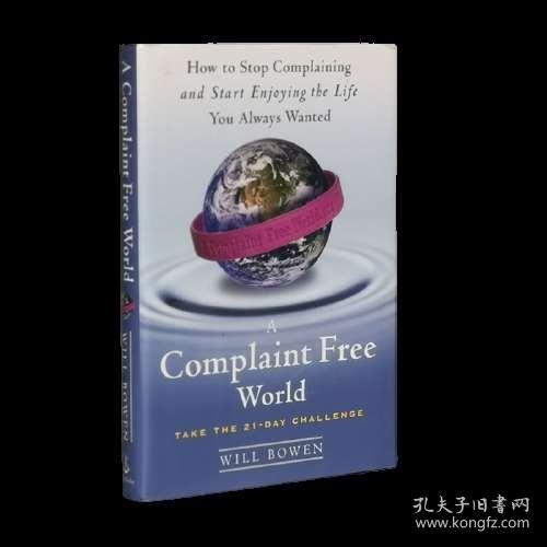 A Complaint Free World