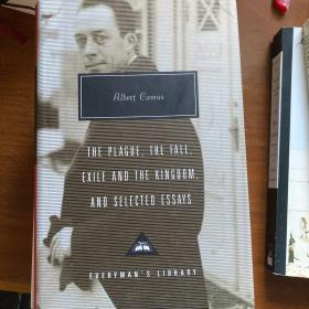 The Plague, The Fall, Exile and the Kingdom, and Selected Essays