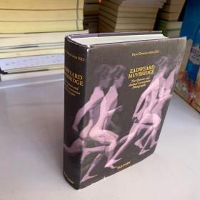 Muybridge : The Human and Animal Locomotion Photographs