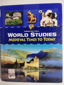 特价清仓 WORLD STUDIES  Medieval Times to Today 世界研究:中世纪时代到今天 英文版 精装