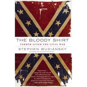 The Bloody Shirt: Terror After the Civil War血染的衬衣:内战过后的重建历程,英文原版