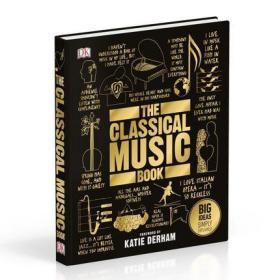 英文原版 DK人类的思想百科丛书 古典音乐 The Classical Music Book: Big Ideas Simply Explained