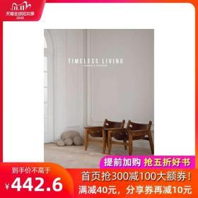 【预 售】Timeless Living 永恒家居设计:室内和室外 英文原版装修设计 别墅公寓室内