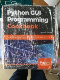 现货 Python GUI Programming Cookbook 英文原版 Python GUI 编程手册