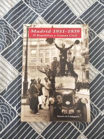Madrid 1931-1939 II República y guerra civil