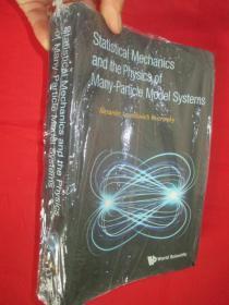 Statistical Mechanics And The Physics Of     (16开 ) 【详见图】