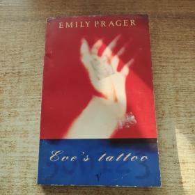 Emily Prager EVE'S  TATTOO