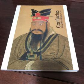 A-0794 海外图录 Confucius: His Life and Legacy in Art 孔子 /2010年