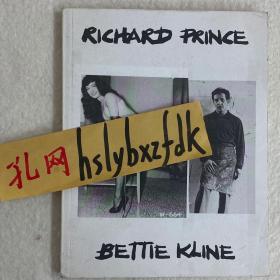 RICHARD PRINCE, BETTIE KLINE