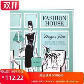 现货原版Fashion House:时尚屋:时尚风格偶像手绘插画集 Illustrated Interiors from the Icons of Style