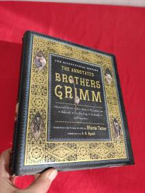 The Annotated Brothers Grimm (the Bicentennial Edition)         (大16开,硬精装)    【详见图】