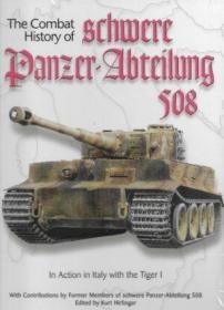The Combat History of Schwere Panzer-Abteilung 508-施瓦雷装甲车阿比特隆508的战斗史