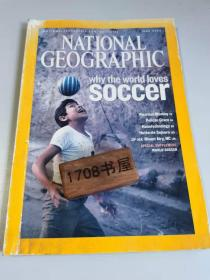 《NATIONAL GEOGRAPHIC》美国国家地理杂志 中文版 期刊 2006年6月 WHY THE WORLD LOVES SOCCER  PERUVIAN MUMMY | PELICANS | NANOTECHNOLOGY | HUTTERITES | MOUNT AIRY.NC 200606NG 02#