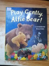 play gently Alfie bear