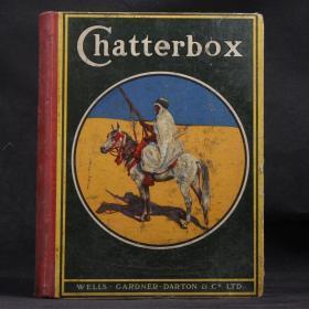 英國原版 1928年 CHATTERBOX(話匣子少年文學畫刊) 【精裝大開本 海量精美整頁插圖】