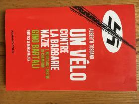 Un vélo contre la barbarie nazie - L'incroyable destin du champion Gino Bartali 基诺·巴特利——意大利传奇自行车运动员【法文原版】