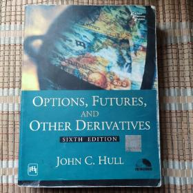 OPTIONS,FUTURES,AND OTHER DERIVATIVES SIXTH EDITION(期权,期货和其它衍生工具第六版)(附光盘)