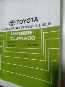 TOYOTA REPAIR MANUAL FOR CHASSIS & BODY  LAND CRUISER/ LAND CRUISER PRADO  RZJ9- Series  VZJ90,95- Series KZJ9- Series LJ9- Series