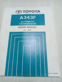 TOYOTA A343F  AUTOMATIC TRANSMISSION REPAIR MANUAL【自动变速器维修手册 1996年】
