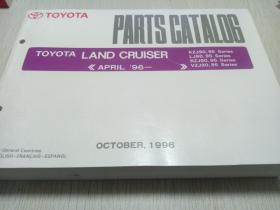 TOYOTA  PARTS CATALOG TOYOTA LAND CRUISER《APRIL  '96—  》KZJ90,95 Series  LJ90,95 Series RZJ90,95 Series KZJ90,95 Series VZJ90,95 Series