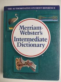 Merriam-Webster's Intermediate Dictionary 梅里亚姆-韦伯斯特中级词典 精装英文版