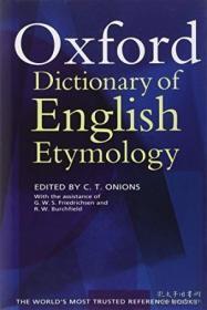 牛津英语词源词典 英文原版 Oxford English Etymology C.T. Onions-
