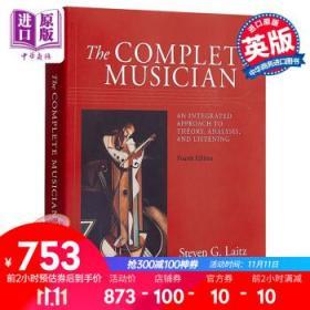 The Complete Musician英文原版 完全音乐理论教程Steven G. Laitz-