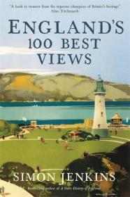 England's 100 Best Views英格兰百佳风景,英文原版