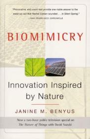 英文原版 Biomimicry Innovation Inspired by Nature-
