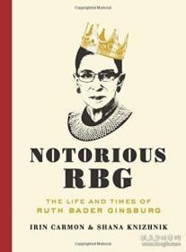 """异见时刻:""""声名狼藉""""的金斯伯格大法官 英文原版 Notorious RBG 女性 法律 人物传记-"""