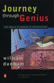 Journey through Genius:The Great Theorems of Mathematics