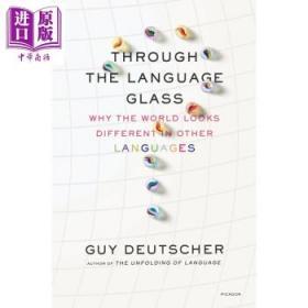 话/镜:世界因语言而不同 英文原版 Through The Language Glass-