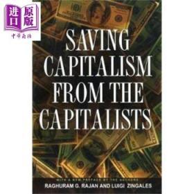 从资本家手中拯救资本主义 英文原版Saving Capitalism fromCapitalists-