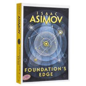 阿西莫夫基地系列:基地边缘 英文原版 Foundations Edge 科幻小说-