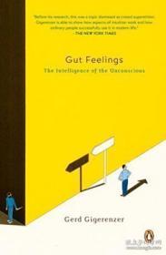 直觉:我们为什么无从推理,却能决策 英文原版 Gut Feelings-