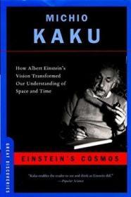 Einstein's Cosmos:How Albert Einstein's Vision Transformed Our Understanding of Space and Time