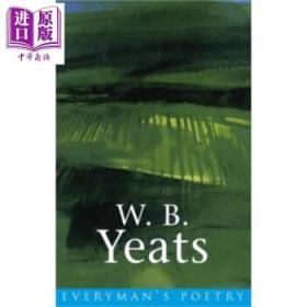 叶芝诗选 英文原版 W. B. Yeats: Everyman Poetry-