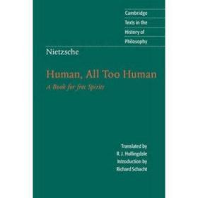 尼采:人性的,太人性的(剑桥政治思想史经典文本丛书) 英文原版 Nietzsche-